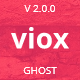 Viox - Modern Multipurpose Ghost Theme