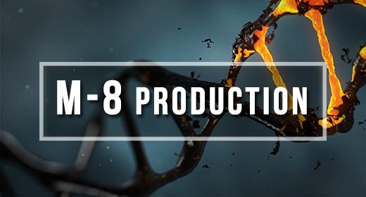 M-8 Production