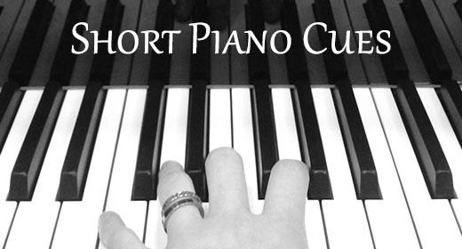 Short Piano Cues