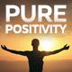 Pure Positivity