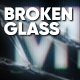 Broken Glass - VideoHive Item for Sale