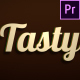 Tasty - Animated Typeface for Premiere - VideoHive Item for Sale