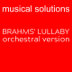 Brahms Lullaby Orchestral Version