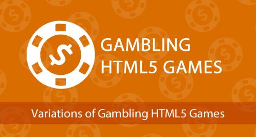 Gambling HTML5 Games