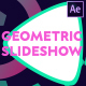 Geometric Slideshow | After Effects - VideoHive Item for Sale