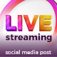 Live Streaming Banner Social Media Post template