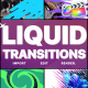 Liquid Transitions Pack 11 | FCPX - VideoHive Item for Sale