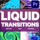 Liquid Transitions Pack 11 | Premiere Pro MOGRT - VideoHive Item for Sale