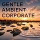 Gentle Ambient Corporate