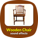 Wooden Chair Sounds