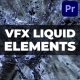 Liquid VFX | Premiere Pro MOGRT - VideoHive Item for Sale