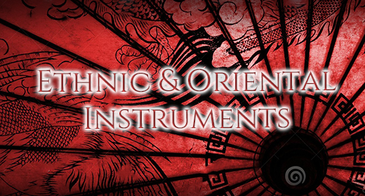 Ethnic & Oriental Instruments And Sounds
