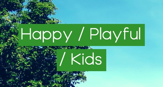 Happy, Playful and kids