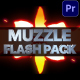 Muzzle Flash Pack | Premiere Pro MOGRT - VideoHive Item for Sale