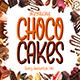 Choco Cakes