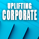 Uplifting Corporate Inspiring Upbeat