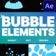 Bubble Elements | After Effects - VideoHive Item for Sale
