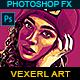 Vexel Art - Photoshop Action