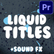 Liquid Titles | Premiere Pro MOGRT - VideoHive Item for Sale