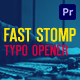 Fast Stomp // Typo Opener | Essential Graphics | Mogrt - VideoHive Item for Sale