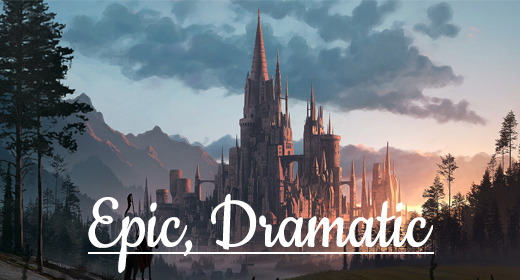 Epic, Dramatic