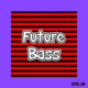 Epic Catchy Future Bass