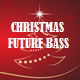 Christmas Future Bass