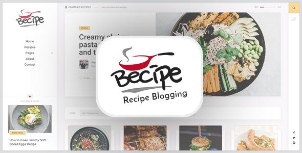 Becipe – Recipe Blogging WordPress Theme