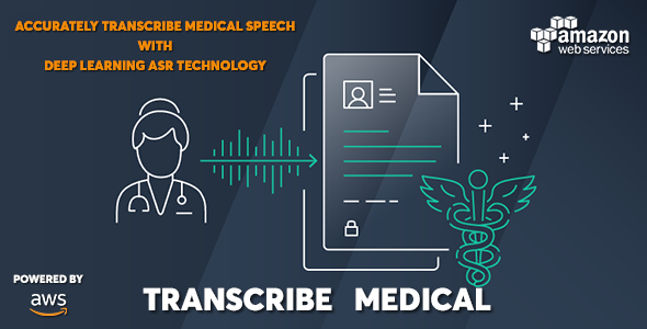 Download AWS Amazon Transcribe Medical – Medical Speech to Text Converter Free Nulled