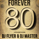 Forever '80 Flyer / Poster - GraphicRiver Item for Sale