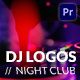 DJ // Night Club Logos - VideoHive Item for Sale