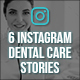 Instagram Dental Care Stories