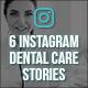 Instagram Dental Care Stories