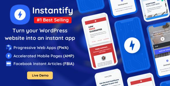 Instantify - PWA & Google AMP & Facebook IA for WordPress Nulled