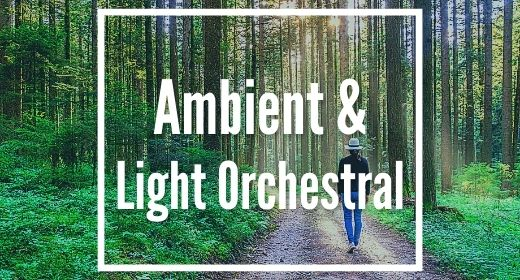 Calm Orchestral & Ambient