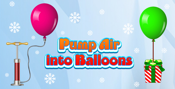 Pump Air into Balloon (CAPX and HTML5) Christmas Game
