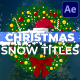 Christmas Snow Titles | After Effects