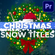 Christmas Snow Titles | Premiere Pro MOGRT - VideoHive Item for Sale