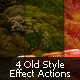 4 Old Style Photo Effect Action - GraphicRiver Item for Sale