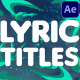 Lyric Titles | After Effects - VideoHive Item for Sale