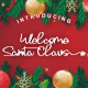 Welcome Santa Claus