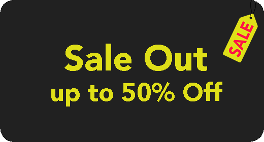 Sale Out up to 50% Off