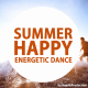 Summer Happy Energetic Dance