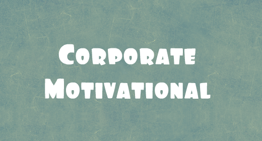 Corporate Motivational Uplifting