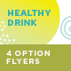 Healthy Drink Cafe Flyers – 4 Options