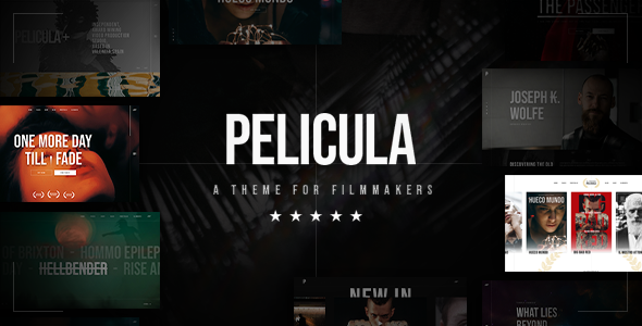 Pelicula - Video Production and Movie Theme