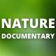 Nature Documentary Pack