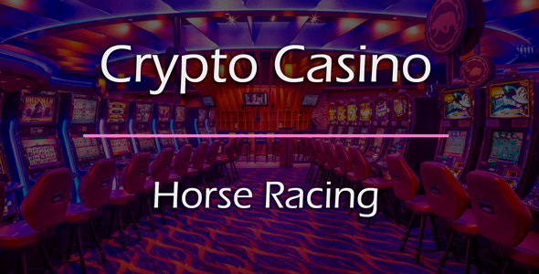 Horse Racing Game Add-on for Crypto Casino