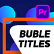 Bubble Titles Pack - VideoHive Item for Sale