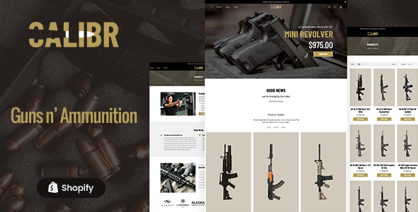 Calibr - Weapon Shop & Single Product eCommerce Shopify Theme